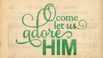 O Come Let Us Adore Him Lyrics